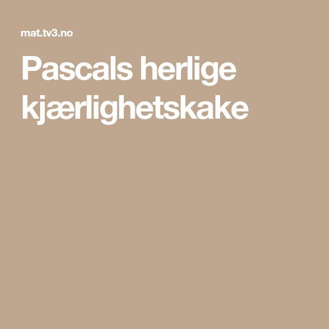 Pascals herlige kjærlighetskake