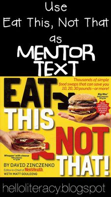 Mentor Text for persuasive/informative text... Play w/ This, Not That Raise This, Not That