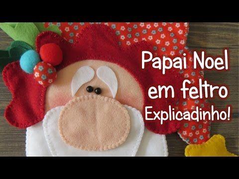 Passo a passo Papai Noel (feltro) | Sarah Silva | - YouTube
