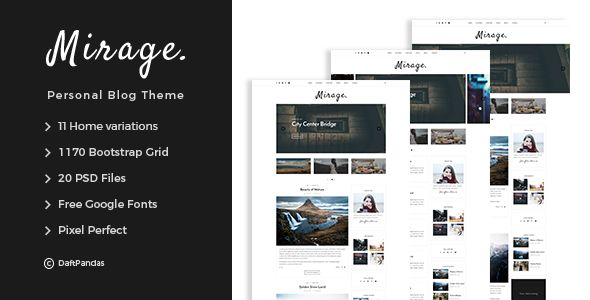 Mirage - Personal Blog PSD Template - Personal PSD Templates Download here : https://themeforest.net/item/mirage-personal-blog-psd-template/19710130?s_rank=8&ref=Al-fatih