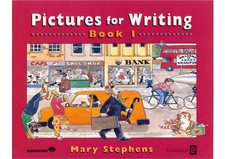 English grammar book   pictures for writing 1 by Driandzz Nurdin via slideshare