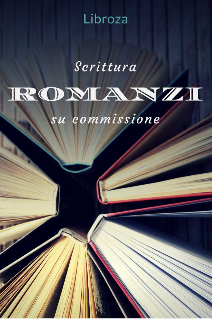 Fai scrivere il tuo romanzo da un ghostwriter professionista. Servizio professionale di scrittura romanzi su commissione - Libroza.com