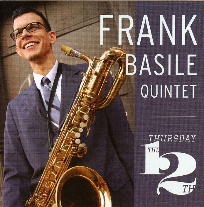 Frank Quintet Basile - Thursday The 12TH