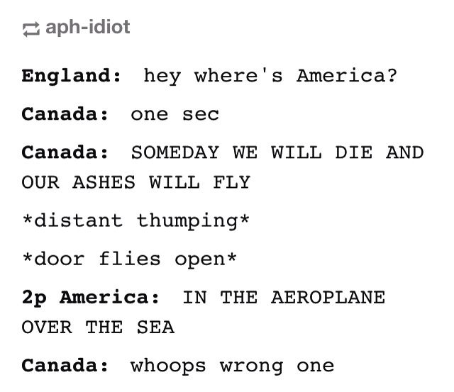England: *Casually runs like fuck* <<< Canada: *casually hits Allen over the head with his hockey stick and continues singing*