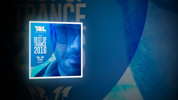 Terry Da Libra - Best of Trance 2016 Continuous Mix