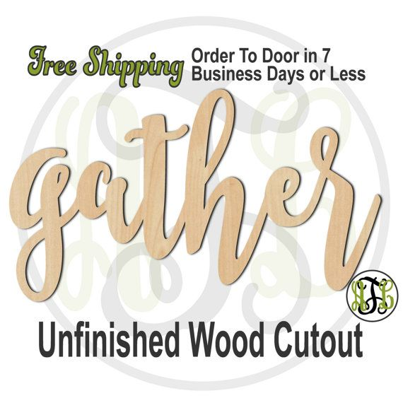 gather- No. 320033FrFt- Word Cutout, unfinished, unpainted, wood craft, laser cut, wooden blank, DIY, Free Shipping