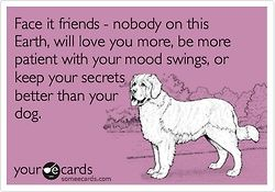 Why I will be a crazy dog lady  <--- Yes! Too true!