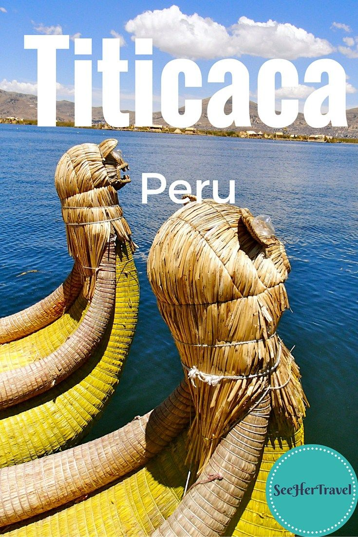 Lake Titicaca and the Isla Uros, Puno, Peru. A Travel blog from See Her Travel http://www.southamericaperutours.com/