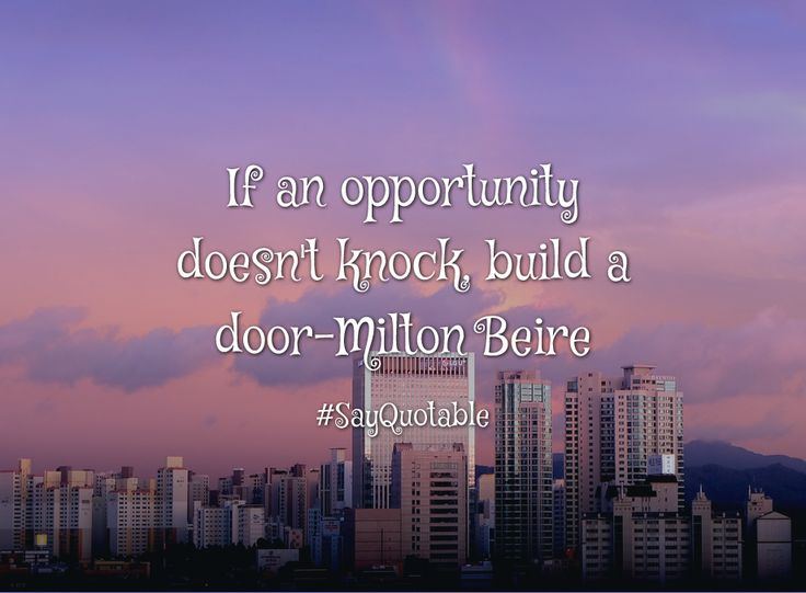 Quotes about If an opportunity doesn't knock, build a door-Milton Beire  with images background, share as cover photos, profile pictures on WhatsApp, Facebook and Instagram or HD wallpaper - Best quotes