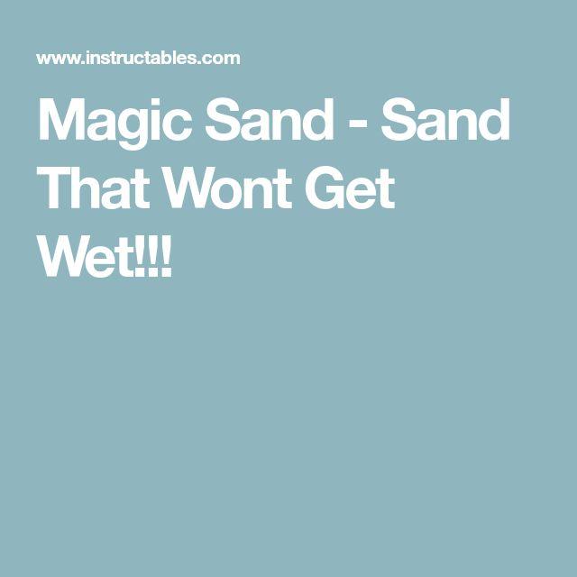 Magic Sand - Sand That Wont Get Wet!!!