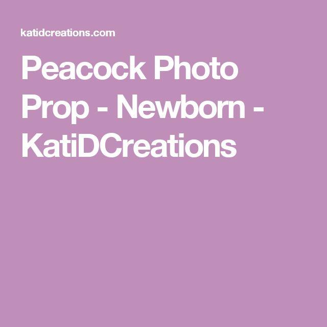 Peacock Photo Prop - Newborn - KatiDCreations