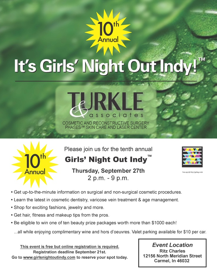 oh yeah... it's that time of year again.... It's the 10th annual GIRL'S NIGHT OUT INDY —brought to you by Turkle & Associates in Carmel, IN.     Free food, prizes, product discounts and more!!! Check it online at www.girlsnightoutindy.com: Girls Night Out