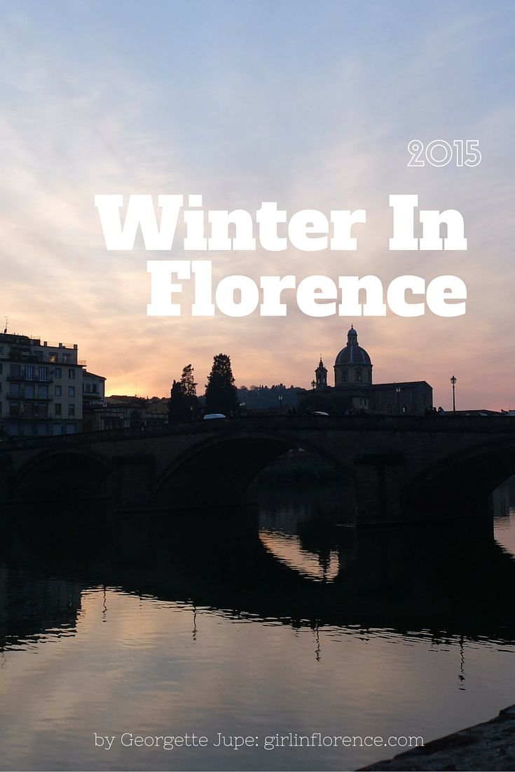 Traveling To Florence This Winter? Here's What To Expect | Girl In Florence Blog