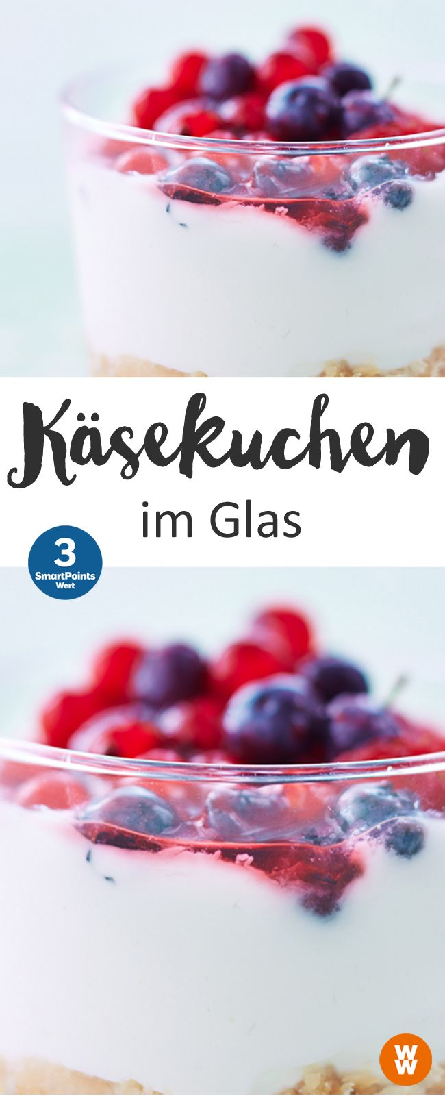 Käsekuchen im Glas | 3 SmartPoints/Portion, Weight Watchers, Desserts, Kuchen, schnell fertig in 10 min.