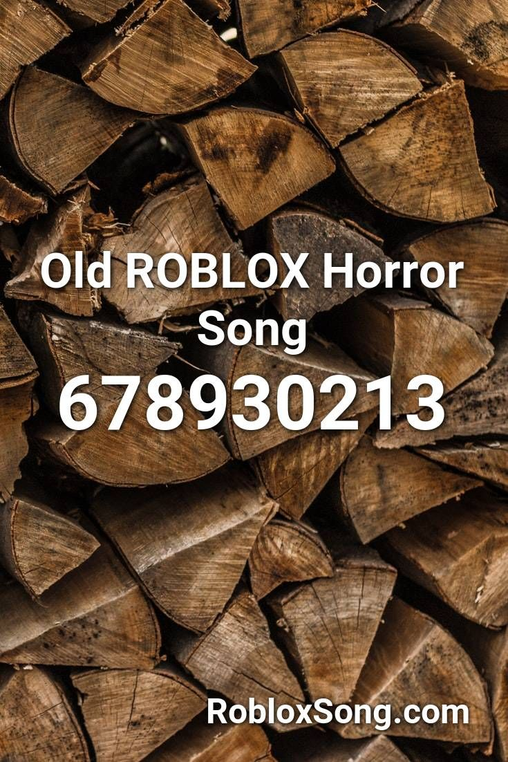 Old Roblox Horror Song Roblox Id Roblox Music Codes In 2020