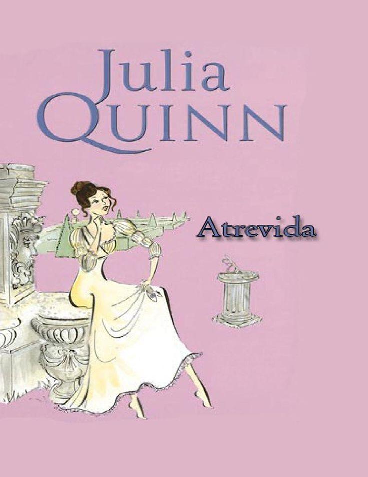 Atrevida (Splendid #3) - Julia Quinn