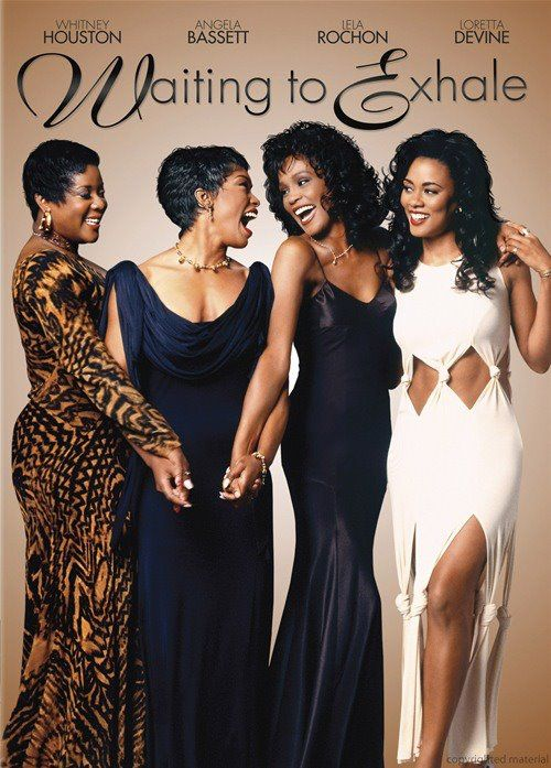 Waiting To Exhale - this movie changed my life. And that masterpiece of a soundtrack. Yes. Just yes.