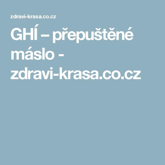 GHÍ – přepuštěné máslo - zdravi-krasa.co.cz