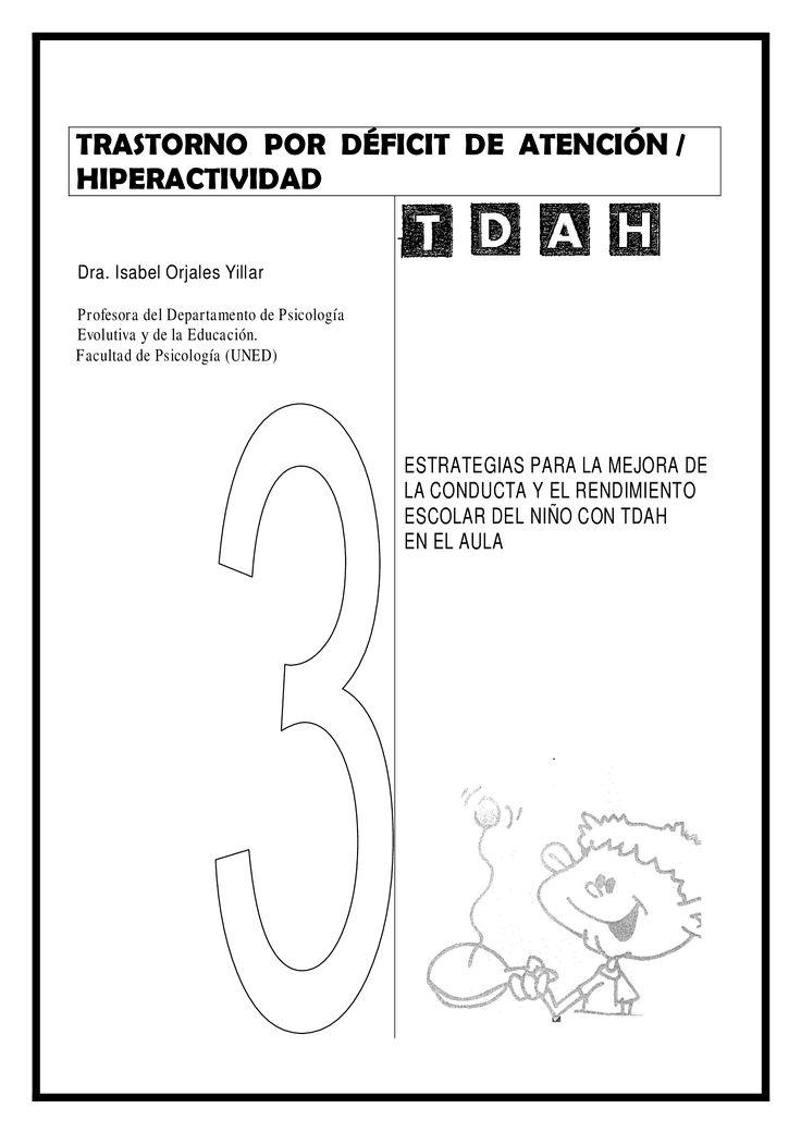 TRASTORNO POR DÉFICIT DE ATENCIÓN / HIPERACTIVIDAD Dra. Isabel Orjales Yillar Profesora del Departamento de Psicología Evolutiva y de la Educación. Facultad de Psicología…