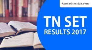 TNSET Result 2017, appeared applicants get your tamilnadu SET Exam Result at tnsetexam2017mtwu.in, Check TNSET Score Card/Rank list/cut off marks.