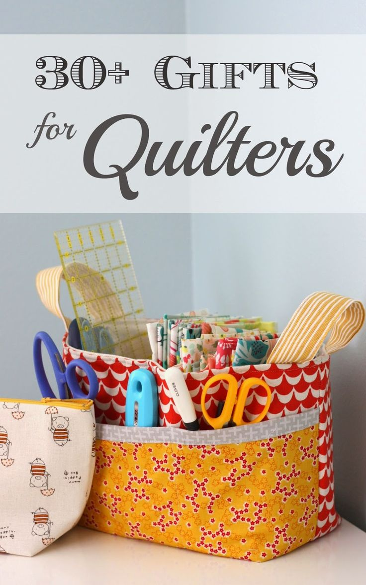Gift Ideas for Quilters