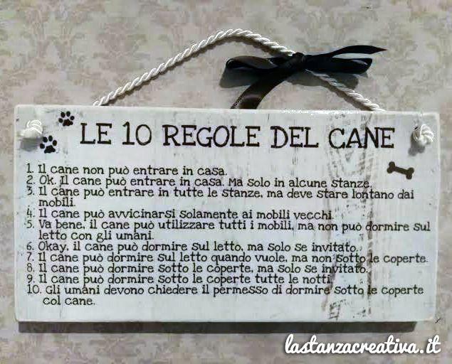 """Targhetta legno """"Le 10 Regole Del Cane"""""""
