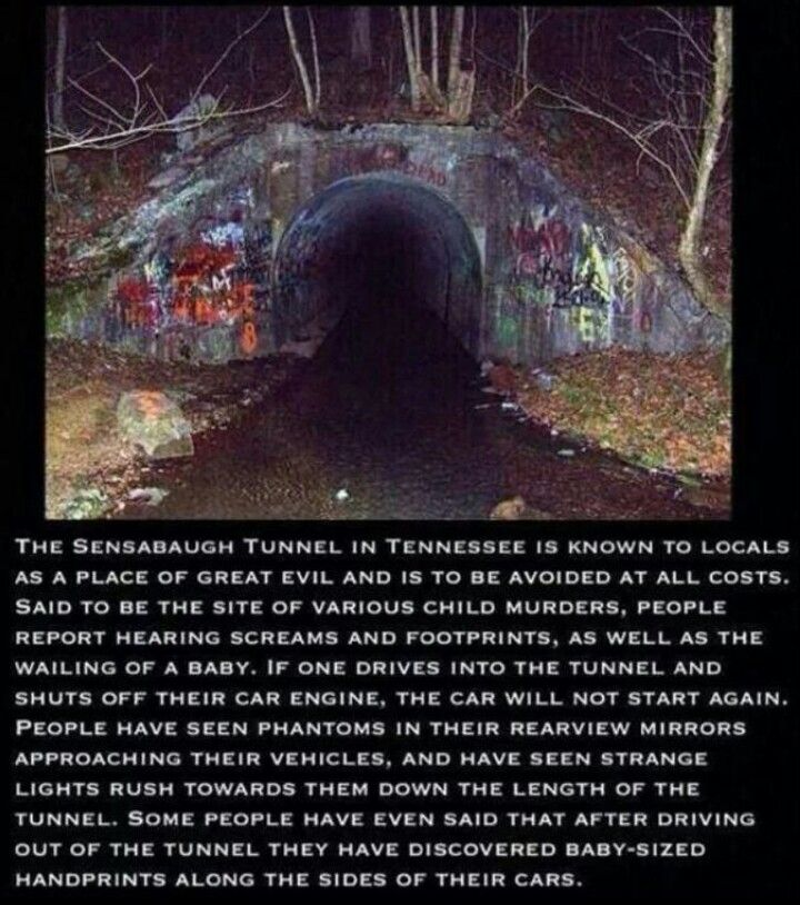 Most Haunted Places In The World With Stories: The Sensabaugh Tunnel In Tennessee, Please Read.
