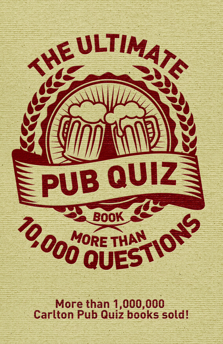 The ultimate pub quiz book more than questions