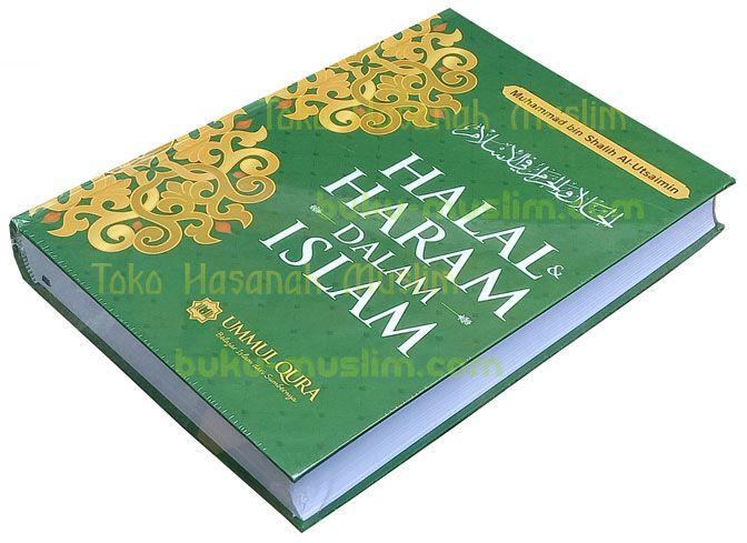 Buku Halal dan Haram dalam Islam - http://buku-muslim.com/buku-halal-dan-haram-dalam-islam/ - buku-muslim.com   Buku Halal dan Haram dalam Islam Penulis : Muhammad bin Shalih Al-Utsaimin Penerbit : Ummul Qura Ukuran : 18 x 25 cm Tebal : xxvi + 621 Halaman Cover : Hard cover Kertas : HVS White ISBN : 978-602-7637-19-1 Deskripsi Buku Halal dan Haram dalam Islam Rasulullah Shallallahu 'Alaihi wa...
