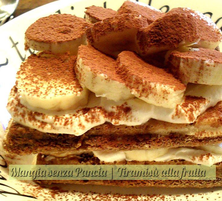 il tiramisu alla frutta è un dessert al cucchiaio che soddisfa la golosità ma è leggero e anche veloce da preparare