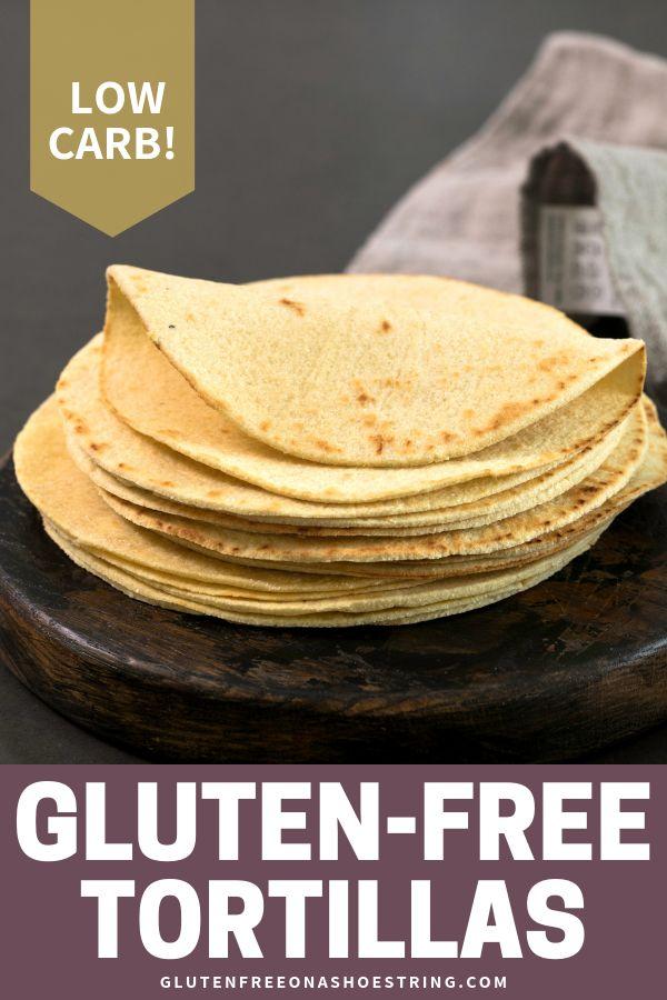 Homemade Low Carb, Gluten Free Tortillas