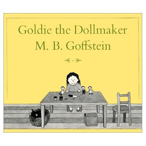 Goldie the Dollmaker: M. B. Goffstein: 9780374427405: Amazon.com: Books