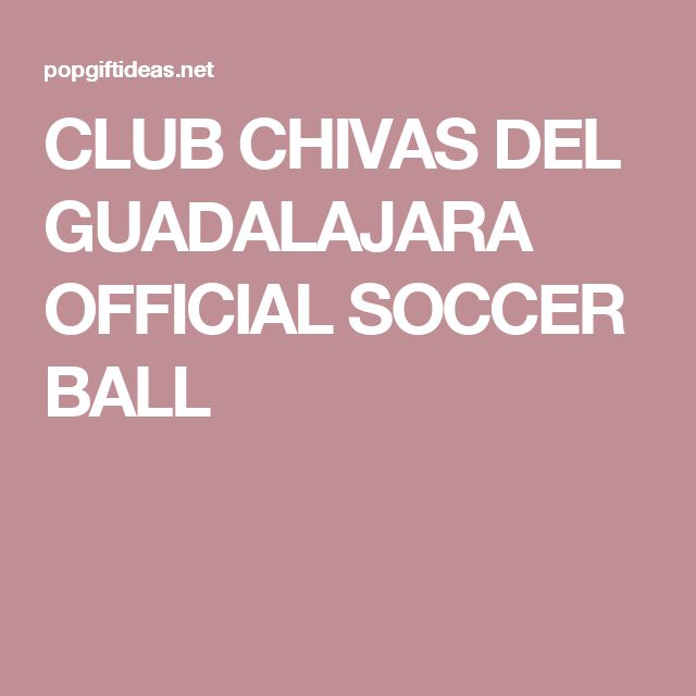 CLUB CHIVAS DEL GUADALAJARA OFFICIAL SOCCER BALL