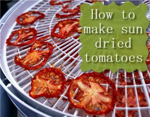 How to make sun dried tomatoes in the dehydrator, recipe