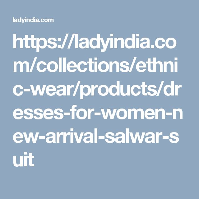 https://ladyindia.com/collections/ethnic-wear/products/dresses-for-women-new-arrival-salwar-suit