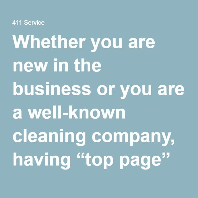 """Whether you are new in the business or you are a well-known cleaning company, having """"top page"""" online presence will increase the calls you get. With 411 Locals, you will open your business to potential customers who prefer getting the services they need through the convenience of the Internet. Not only will you be able to advertise your business to a wide demographic, but you will also get a new website as well as an effective social media campaign and more. We, at 411 Locals, will make…"""