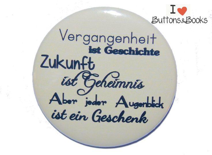Spruchbutton-50mm-Ansteckbutton+Augenblick+von+Buttons&Books+auf+DaWanda.com