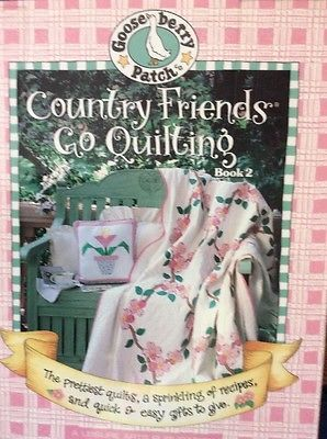 Goose Berry Patch Quilt Book 2 Country Friends Go Quilting EUC Price New $21.95    eBay
