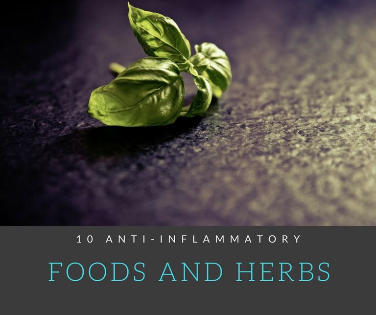 10 Of The Best Anti-inflammatory Foods and Herbs