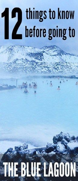 12 Things To Know Before Visiting The Blue Lagoon