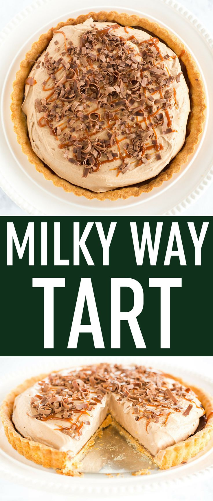 Milky Way Tart - A pate sucree crust is filled with caramel sauce and whipped milk chocolate mousse, then topped with a drizzle of caramel and chocolate curls. via @browneyedbaker