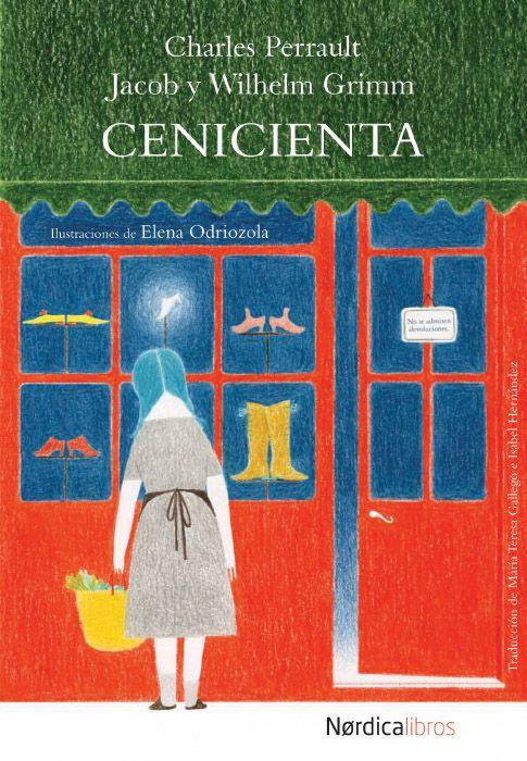 Las dos principales versiones de Cenicienta ilustradas por Elena Odriozola en Nórdica Libros.
