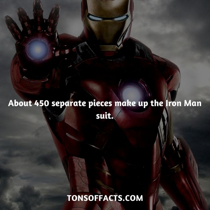 About 450 separate pieces make up the Iron Man suit. #ironman #tvshow #theavengers #comics #marvel #interesting #fact #facts #trivia #superheroes #memes #1 #movies #tonystark