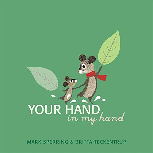 Your hand in my hand - Illustrated by Britta Teckentrup http://www.amazon.it/gp/product/1408333163/ref=as_li_tf_tl?ie=UTF8&camp=3370&creative=23322&creativeASIN=1408333163&linkCode=as2&tag=robad-21