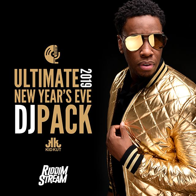 2019 Ultimate New Years Eve Dj Pack , 2019,Dancehall,Dj