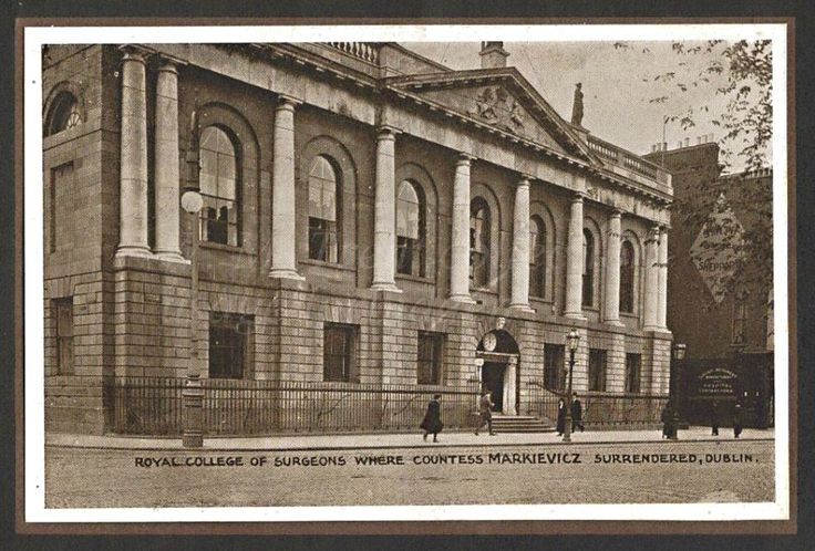 The Royal College of Surgeons, St Stephen's Green, Dublin, where Countess Markievicz surrendered.  From a photo booklet published by Eason & Son of Dublin and Belfast regarding the Easter Rising of 1916.  During the 1916 Rising Countess Markievicz played a very active role in the fighting that took place in Dublin. Having joined James Connolly's Citizen Army, she was second in command at St. Stephen's Green.   Those who fought there held out for six days and surrendered only when they were…