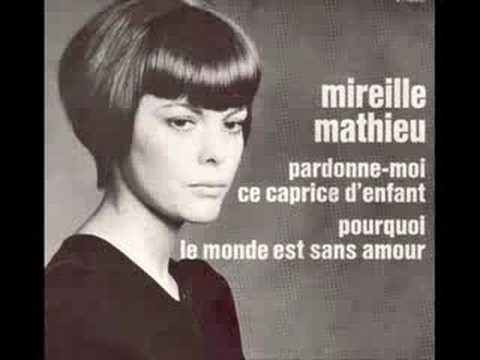 Mireille Mathieu - Pourquoi Le Monde Est Sans Amour - YouTube