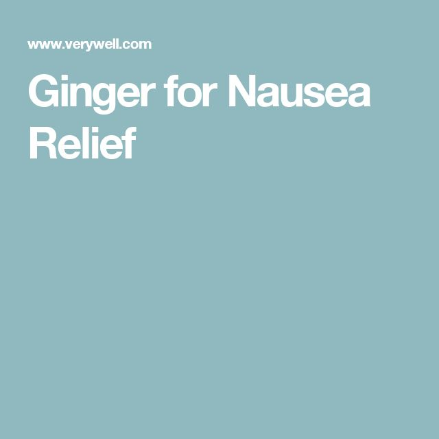 Ginger for Nausea Relief