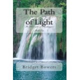 The Path of Light: The Chronicles of Vlandaymuir Book One (Volume 1) (Paperback)By Bridget Bowers
