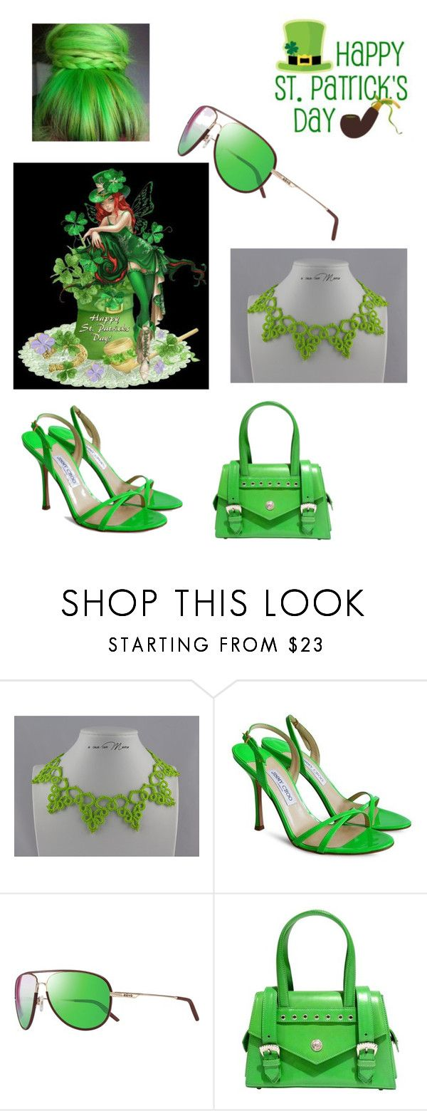 """festa di San Patrizio"" by acasaconmanu ❤ liked on Polyvore featuring Jimmy Choo, Revo and Versace"